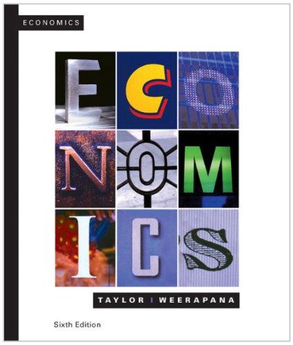 Study Guide (Print) for Taylor/Weerapana's Microeconomics: John B. Taylor