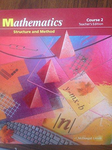 9780618970216: Mathematics Structure and Method Course 2 California Teachers Edition