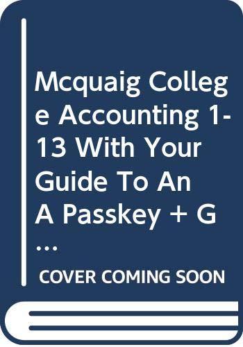 Mcquaig College Accounting One Through Thirteen With: n/a