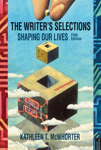 9780618973866: The Writer's Selections: Shaping Our Lives