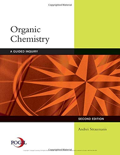 Organic Chemistry: A Guided Inquiry: Andrei Straumanis
