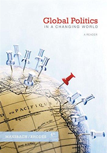 Global Politics in a Changing World: Mansbach, Richard W., Rhodes, Edward