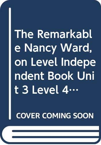 9780618977512: Houghton Mifflin Social Studies Tennessee: On Level Independent Book Unit 3 Level 4 The Remarkable Nancy Ward