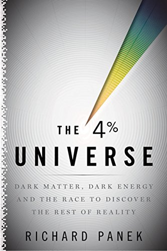 9780618982448: The 4 Percent Universe: Dark Matter, Dark Energy, and the Race to Discover the Rest of Reality