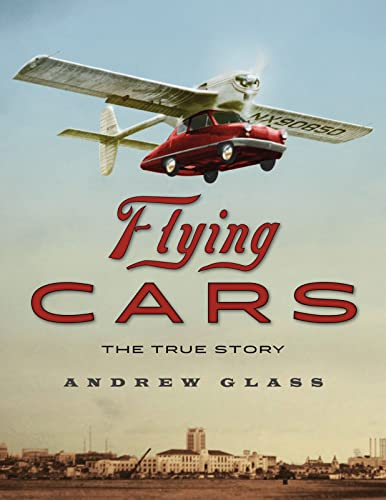 9780618984824: Flying Cars: The True Story