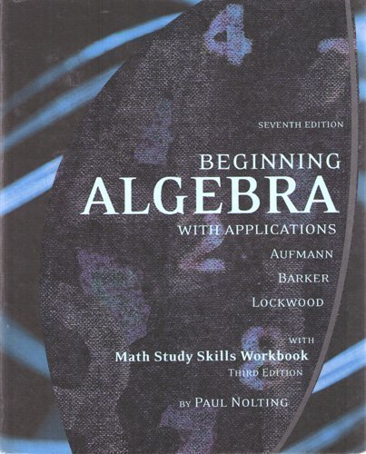 9780618987252: Beginning Algebra with Applications, with Math Sudy Skills Workbook (3rd Edition) by Paul Nolting