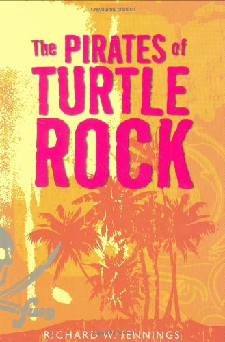 9780618987931: The Pirates of Turtle Rock