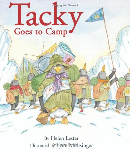 Tacky Goes to Camp (Tacky the Penguin) (9780618988129) by Helen Lester