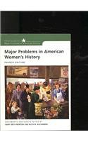 9780618993024: Norton Major Problems In American Women's History Fourth Edition Plusunited States History Atlas Second Edition (Major Problems in American History)