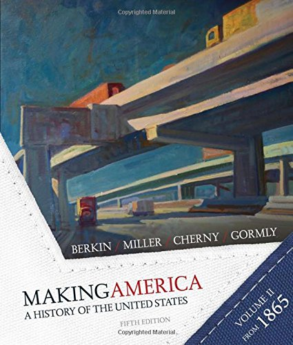 9780618994601: Making America: A History of the United States - Volume 2: Since 1865