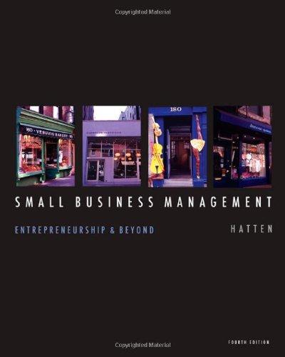 Small Business Management: Entrepreneurship and Beyond (Hardback): Timothy S Hatten