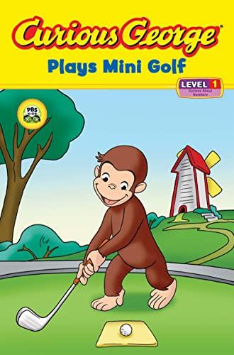 Curious George Plays Mini Golf (CGTV Reader): H. A. Rey