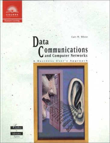 9780619015299: Data Communications and Computer Networks: A Business User's Approach
