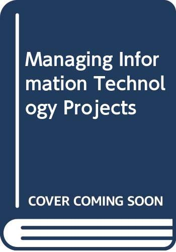 9780619015985: Managing Information Technology Projects