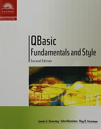 9780619016258: QBasic Fundamentals and Style with an Introduction to Microsoft Visual Basic, Second Edition