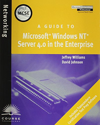 A Guide to Microsoft Windows NT 4.0 Server in the Enterprise.