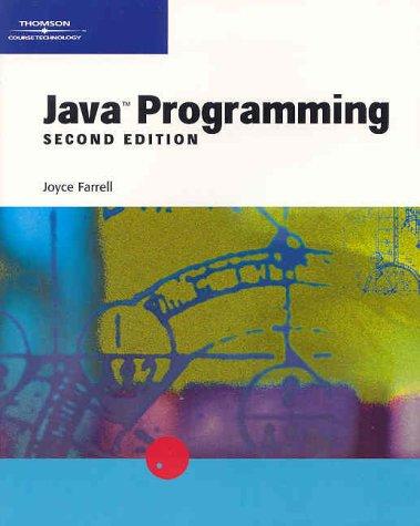 Java Programming, Second Edition: Joyce Farrell