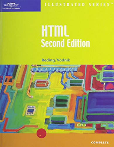 9780619018801: HTML, Illustrated Complete, Second Edition (Illustrated Series)
