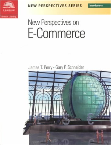 New Perspectives on E-Commerce -- Introductory: James T. Perry;