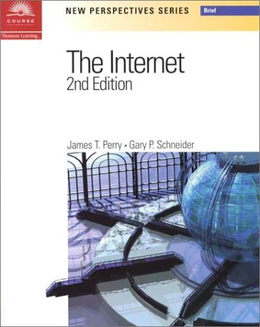 New Perspectives on the Internet 2nd Edition: James T. Perry,