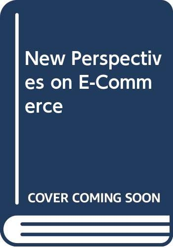 New Perspectives on E-Commerce - Brief: James T. Perry,