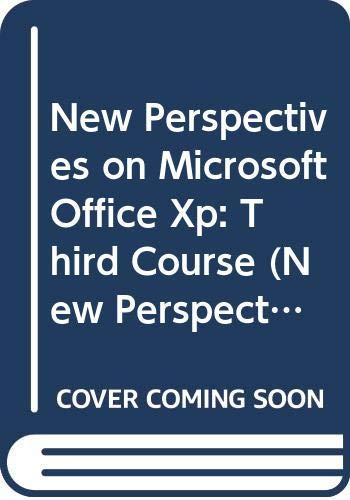 New Perspectives on Microsoft Office XP Third: S. Scott Zimmerman,