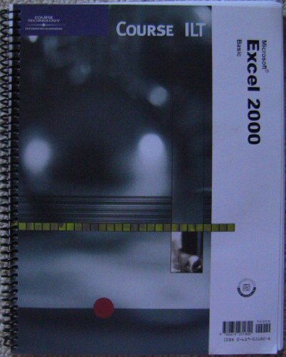 9780619031800: Excel 2000: Basic, Student Manual with Data (ILT)
