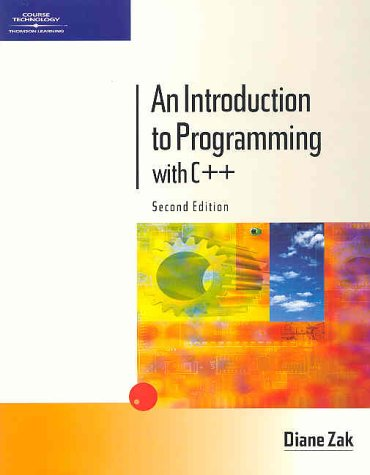 An Introduction to Programming with C++, Second: Diane Zak