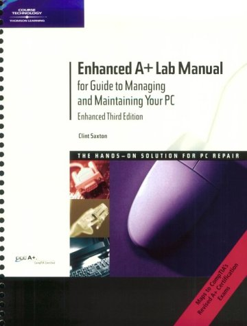 9780619034351: Enhanced A+ Lab Manual for Guide To Managing & Maintaining Your PC, Third Edition