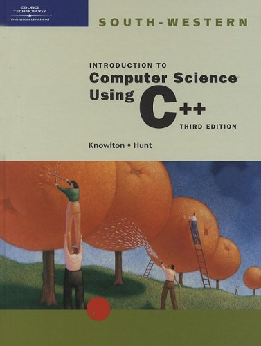 9780619034528: Introduction to Computer Science Using C++, Third Edition