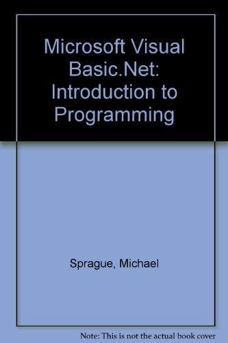 9780619034573: Microsoft Visual Basic.Net: Introduction to Programming