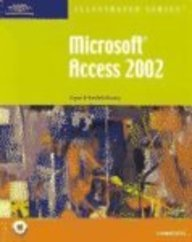 9780619045081: Microsoft Access 2002 Illustrated Complete (Illustrated (Thompson Learning))