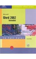 9780619045272: Course Guide: Microsoft Word 2002-Illustrated INTERMEDIATE (Illustrated Course Guides)