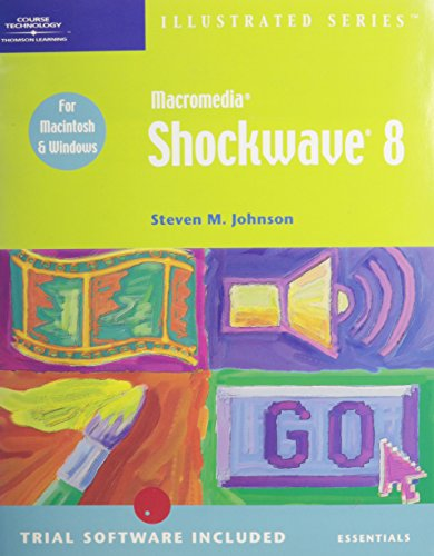 Macromedia Shockwave 8-Illustrated Essentials: Ross H. Johnson
