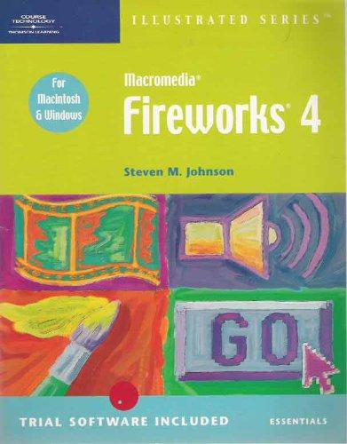 Macromedia FireWorks 4 - Illustrated Essentials: Ross H. Johnson