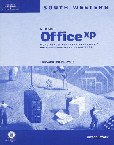Microsoft Office XP : Word - Excel: Pasewark, William R.,