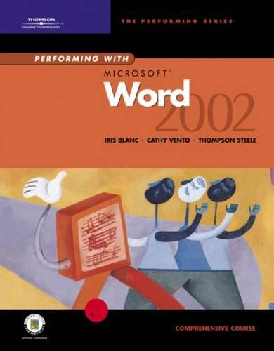 9780619058579: Performing with Microsoft Word 2002: Comprehensive Course