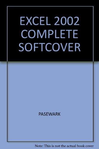 Excel 2002 Complete: Pasewark
