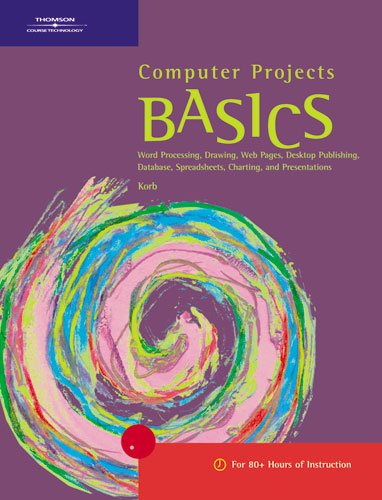 9780619059873: Computer Projects BASICS (BASICS Series)