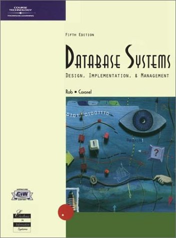Database Systems: Design, Implementation, and Management, Fifth Edition: Peter Rob