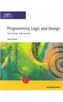 Programming Logic and Design: Introductory, 2nd Edition (0619063149) by Farrell, Joyce