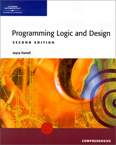 9780619063153: Programming Logic and Design -- Comprehensive, Second Edition