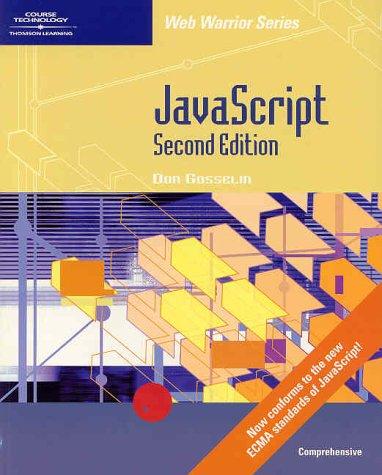 JavaScript - Comprehensive, Second Edition (Web Warrior Series): Don Gosselin