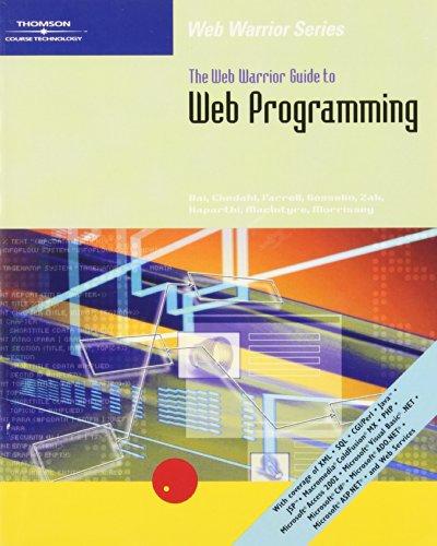 The Web Warrior Guide to Web Programming: Xue Bai, Michael