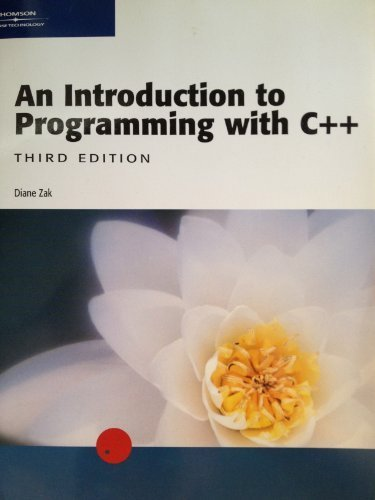 An Introduction to Programming with C++, Third: Diane Zak