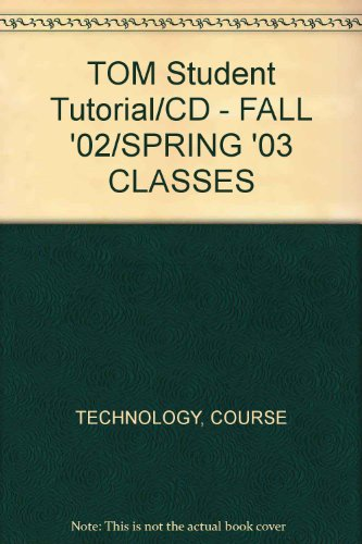 9780619119874: TOM Student Tutorial/CD - FALL '02/SPRING '03 CLASSES