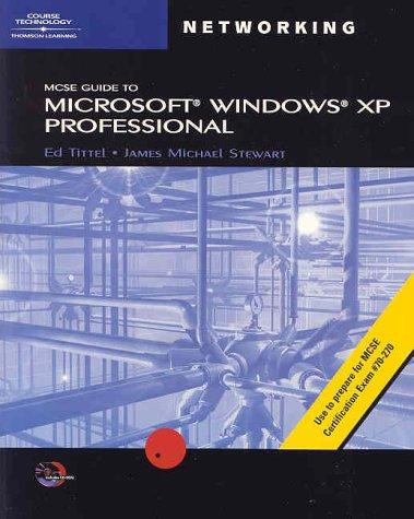 9780619120313: 70-270: MCSE Guide to Microsoft Windows XP Professional (MCSE/MCSA Guides)