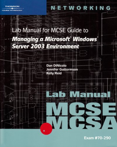 9780619120344: 70-290: Lab Manual for MCSE / MCSA Guide to Managing a Microsoft Windows Server 2003 Environment