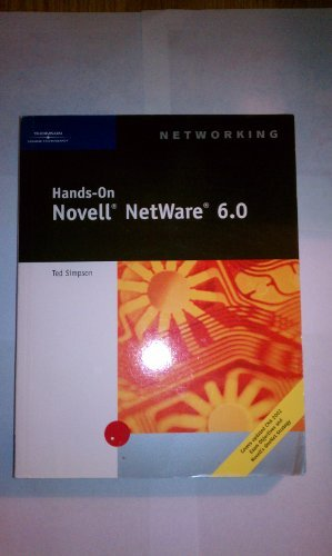 9780619120368: Hands-On Novell NetWare 6.0