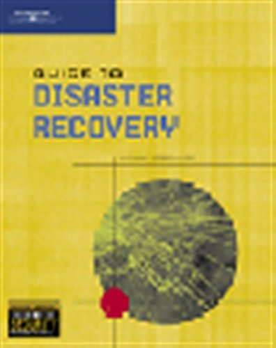 Guide to Disaster Recovery: Michael Erbschloe